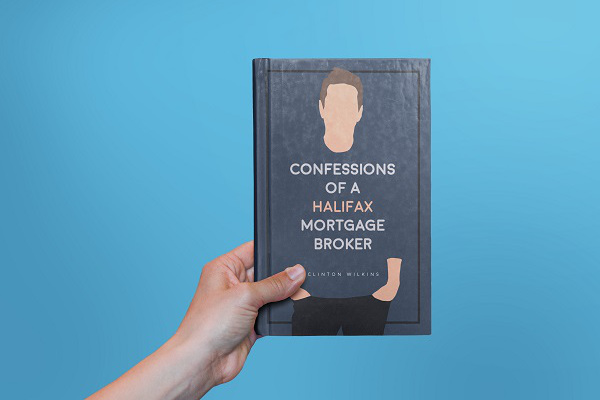 News Release: Confessions Of A Halifax Mortgage Broker