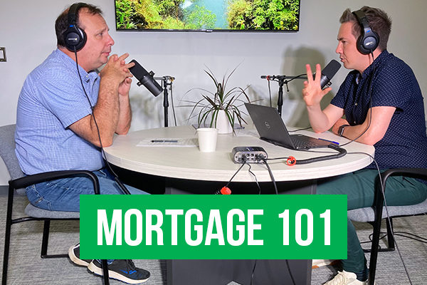 Mortgage 101 July Part 1
