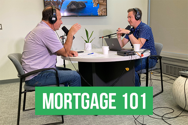 Mortgage 101 August Part 3