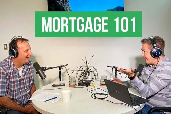 Mortgage 101 September 2021 Part 2
