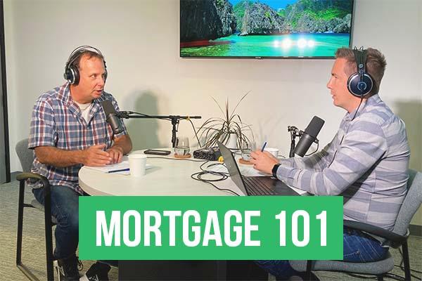 Mortgage 101 September 2021 Part 3