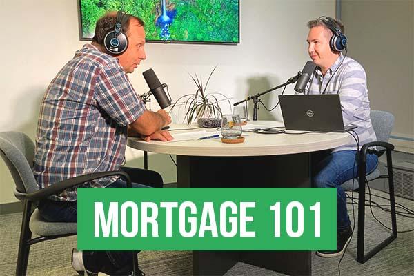 Mortgage 101 September 2021 Part 1