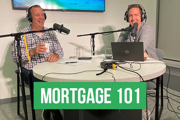 Mortgage 101 October 2021 Part 2
